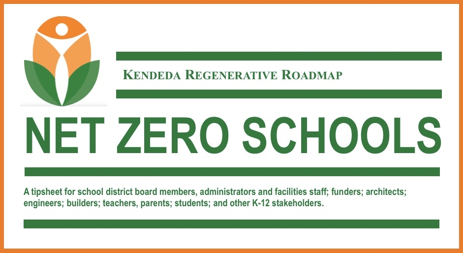 Regenerative Roadmap, Net Zero Schools