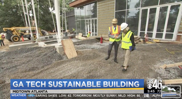 CBS 46 on the Kendeda Building nearing completion - Living Building